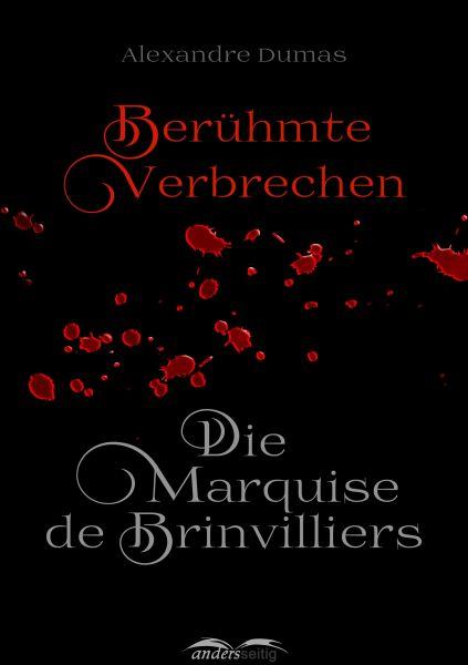 Die Marquise de Brinvilliers