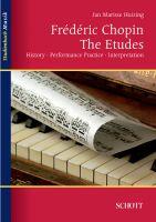Frédéric Chopin: The Etudes