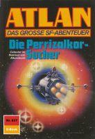 Atlan 837: Die Perrizalkor-Sucher