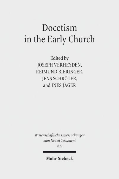 Docetism in the Early Church