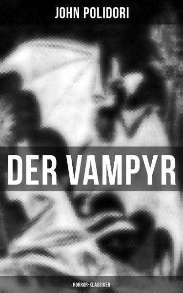 Der Vampyr (Horror-Klassiker)
