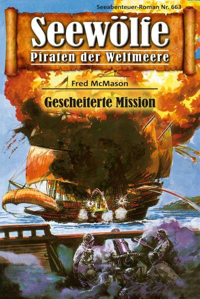 Seewölfe - Piraten der Weltmeere 663