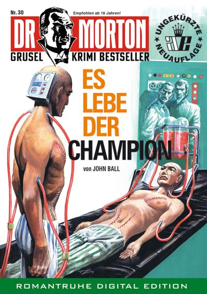 Dr. Morton 30 - Es lebe der Champion