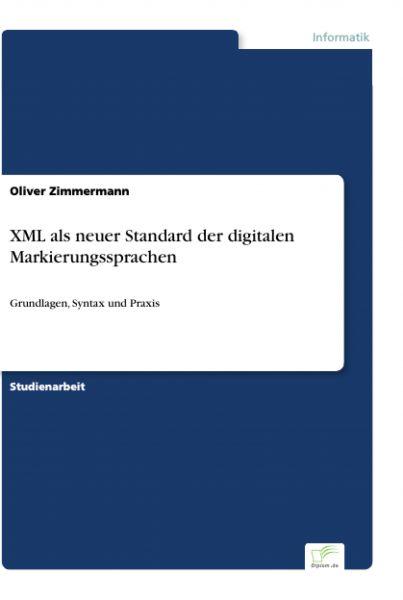 XML als neuer Standard der digitalen Markierungssprachen