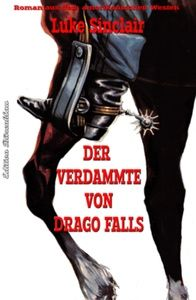 Der Verdammte von Drago Falls