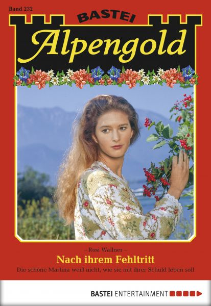 Alpengold - Folge 232