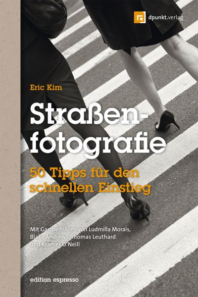 Straßenfotografie (Edition Espresso)
