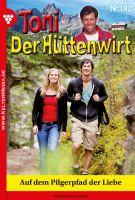 Toni der Hüttenwirt 182 - Heimatroman