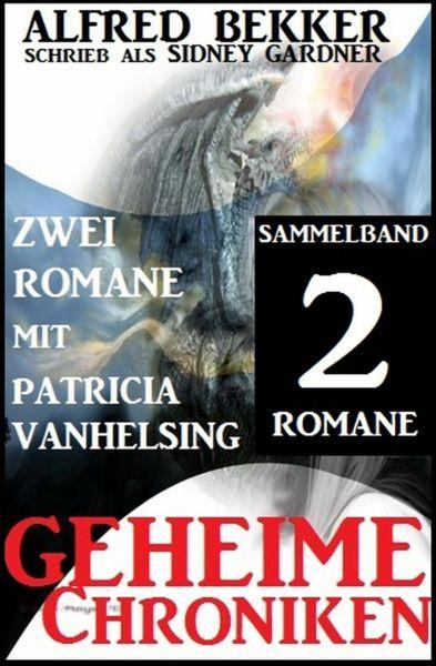 Nachtgötter (Drei Romane mit Patricia Vanhelsing)