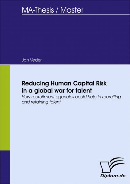 Reducing Human Capital Risk in a global war for talent