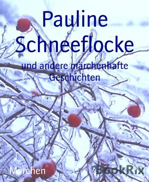 Pauline Schneeflocke
