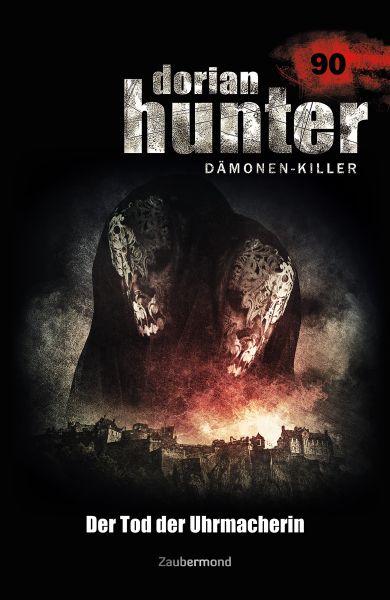 Dorian Hunter 90 - Der Tod der Uhrmacherin