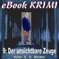 Krimi 009: Der unsichtbare Zeuge