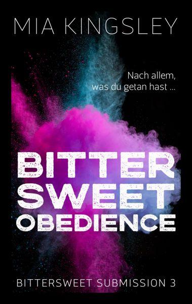 Bittersweet Obedience
