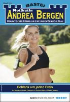 Notärztin Andrea Bergen 1354 - Arztroman