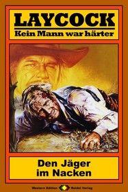 Laycock Western 41: Den Jäger im Nacken