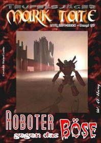 TEUFELSJÄGER 037: Roboter gegen das Böse
