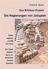 Biblikon 21 - Die Regierungen von Jahudah