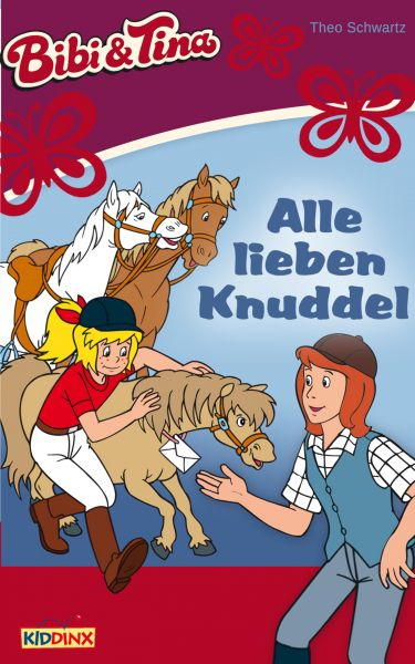 Bibi & Tina - Alle lieben Knuddel