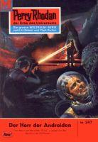 Perry Rhodan 247: Der Herr der Androiden (Heftroman)