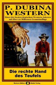 P. Dubina Western, Bd. 31: Die rechte Hand des Teufels