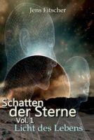 Schatten der Sterne Vol1