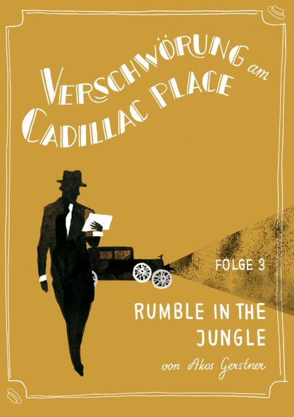 Verschwörung am Cadillac Place 3: Rumble in the Jungle