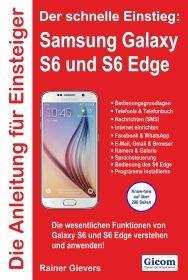Die Anleitung für Einsteiger: Samsung Galaxy S6 und S6 Edge