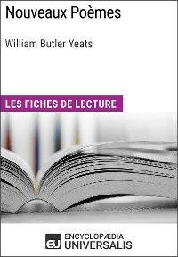Nouveaux Poèmes de William Butler Yeats
