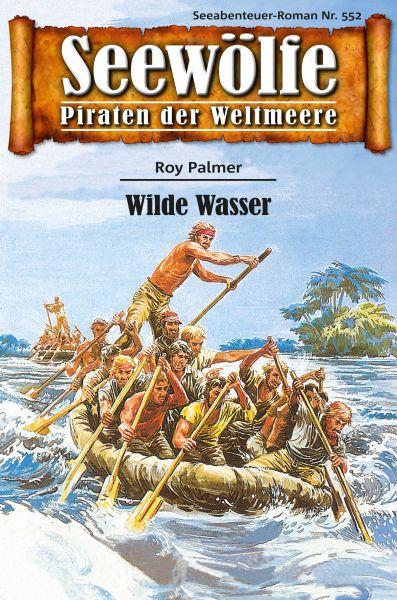 Seewölfe - Piraten der Weltmeere 552