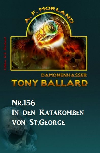 In den Katakomben von St. George Tony Ballard Nr. 156