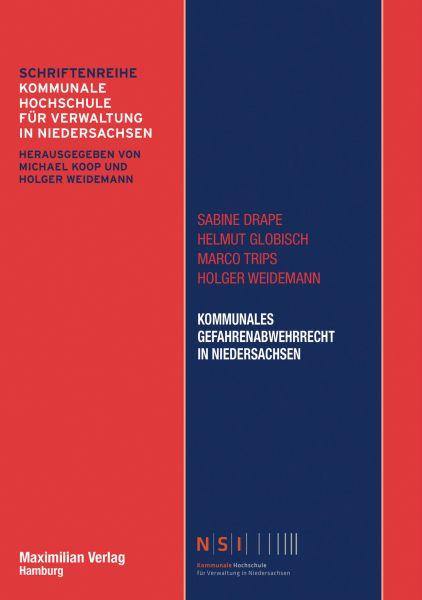 Kommunales Gefahrenabwehrrecht in Niedersachsen