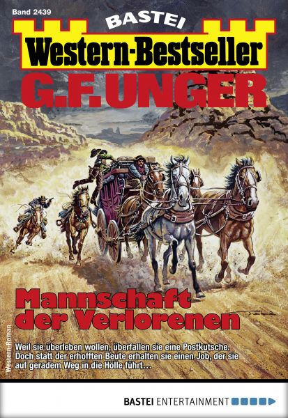 G. F. Unger Western-Bestseller 2439 - Western