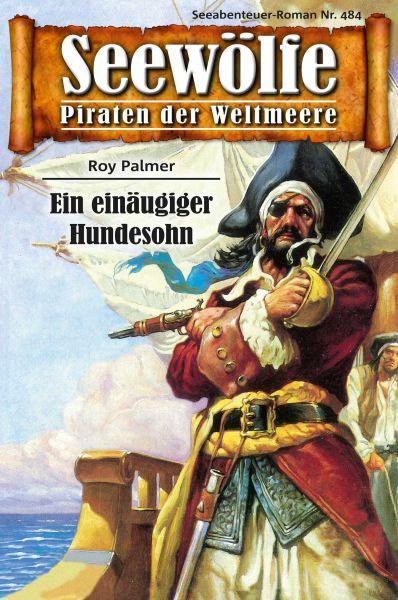 Seewölfe - Piraten der Weltmeere 484