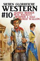 Sieben glorreiche Western #10