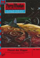 Perry Rhodan 503: Planet der Digger (Heftroman)