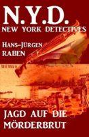 Jagd auf die Mörderbrut: N. Y. D. - New York Detectives
