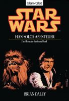 Star Wars. Han Solos Abenteuer