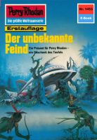 Perry Rhodan 1453: Der unbekannte Feind (Heftroman)