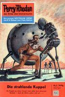 Perry Rhodan 3: Die strahlende Kuppel (Heftroman)