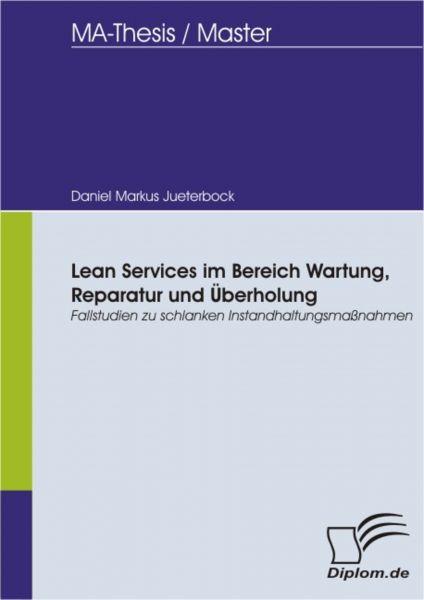 Lean Services im Bereich Wartung, Reparatur und Überholung