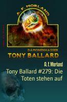 Tony Ballard #279: Die Toten stehen auf