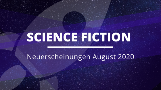NEUE-Science-Fiction-August
