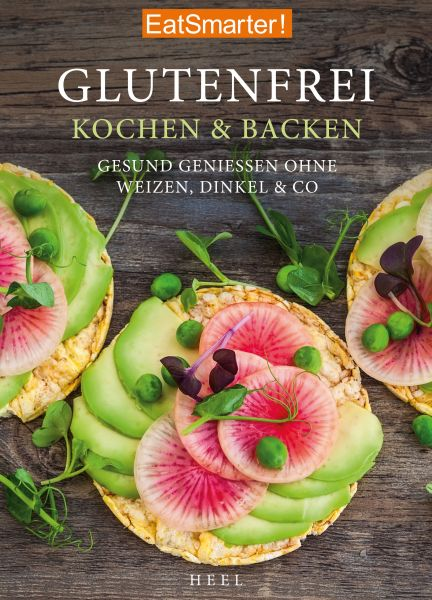 EatSmarter! Glutenfrei Kochen und Backen