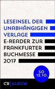 Leseinsel der unabhängigen Verlage - E-Reader für Sonntag, 15. Oktober 2017