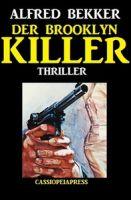 Alfred Bekker Thriller: Der Brooklyn-Killer