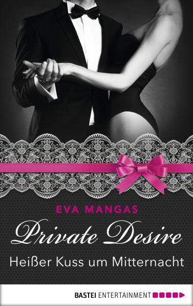 Private Desire - Heißer Kuss um Mitternacht
