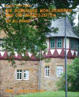 Die Burgruine WOHLDENBERG und die Jahreszeiten