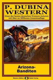 P. Dubina Western 47: Arizona-Banditen