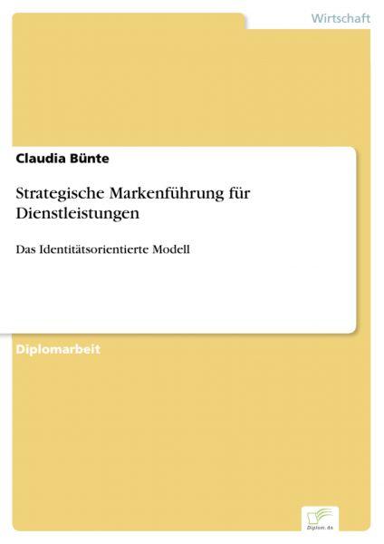 Strategische Markenführung für Dienstleistungen
